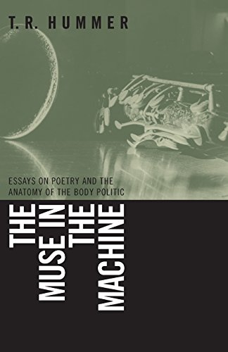 9780820327976: The Muse in the Machine: Essays on Poetry and the Anatomy of the Body Politic (The Life of Poetry: Poets on Their Art and Craft Ser.)