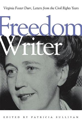 9780820328218: Freedom Writer: Virginia Foster Durr, Letters from the Civil Rights Years