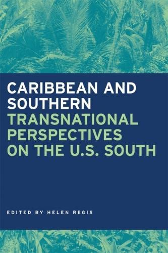 9780820328324: Caribbean and Southern: Transnational Perspectives on the U.S. South (Southern Anthropological Society Proceedings Ser.)