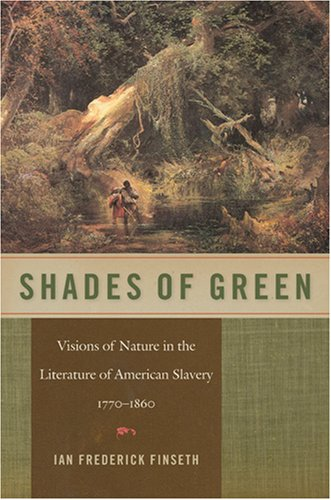 9780820328652: Shades of Green: Visions of Nature in the Literature of American Slavery, 1770-1860