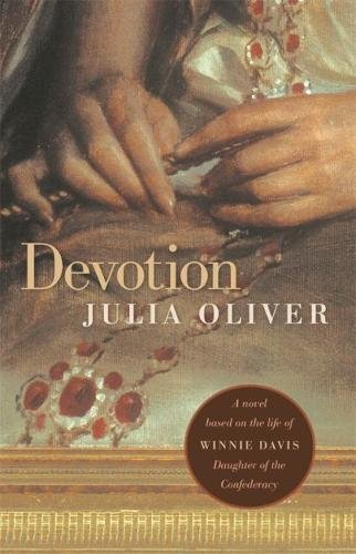 9780820328744: Devotion: A novel based on the life of Winnie Davis, Daughter of the Confederacy