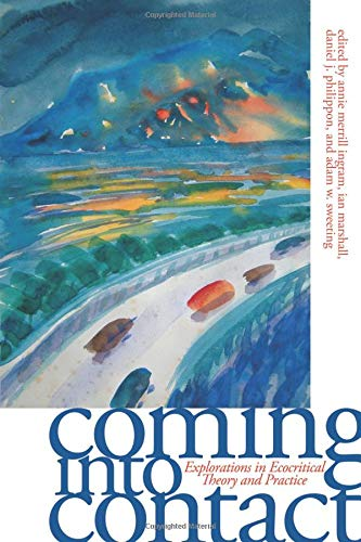 9780820328850: Coming into Contact: Explorations in Ecocritical Theory and Practice