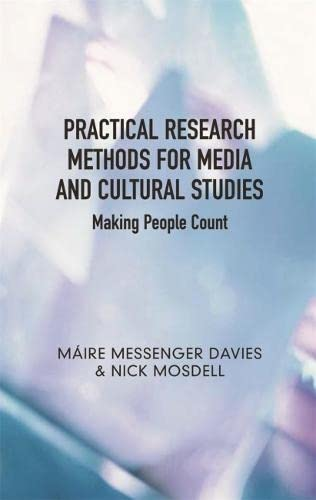9780820329246: Practical Research Methods for Media and Cultural Studies: Making People Count