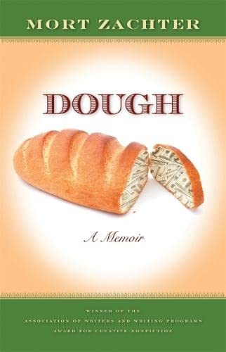 Dough: A Memoir (Hardcover): Mort Zachter