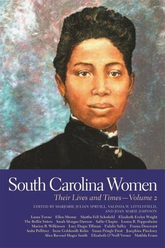 South Carolina Women, Volume 2: Their Lives and Times (Hardcover): Marjorie Julian Spruill