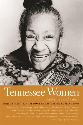 Tennessee Women: Their Lives and Times (Hardback)