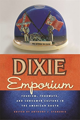 9780820329512: Dixie Emporium: Tourism, Foodways, and Consumer Culture in the American South