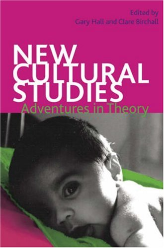 9780820329598: New Cultural Studies: Adventures in Theory