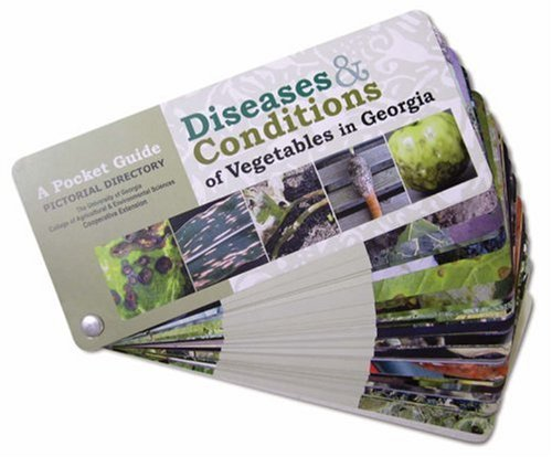 9780820329628: Diseases & Conditions of Vegetables in Georgia: A Pocket Guide Pictorial Directory