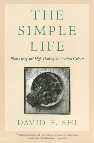 9780820329758: The Simple Life: Plain Living and High Thinking in American Culture