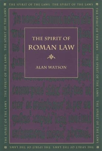 9780820330617: The Spirit of Roman Law (The Spirit of the Laws)