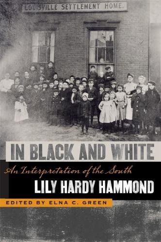 9780820330624: In Black and White: An Interpretation of the South (The Publications of the Southern Texts Society Ser.)