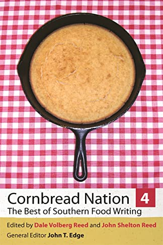 Cornbread Nation 4 : The Best of Southern Food Writing: Edge , John T. Et al