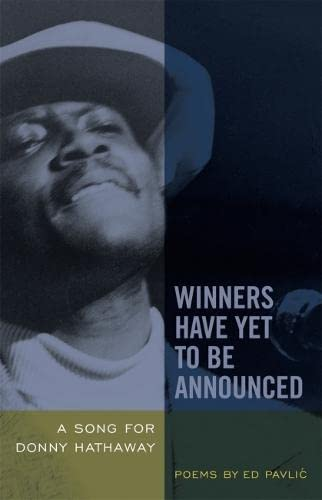 9780820330976: Winners Have Yet to Be Announced: A Song for Donny Hathaway
