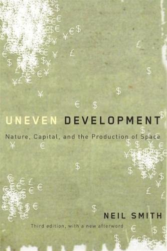 9780820330990: Uneven Development: Nature, Capital, and the Production of Space