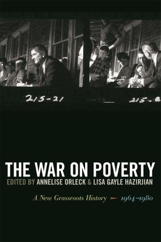 9780820331010: The War on Poverty: A New Grassroots History, 1964-1980