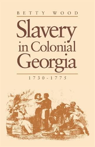 9780820331492: Slavery In Colonial Georgia, 1730–1775