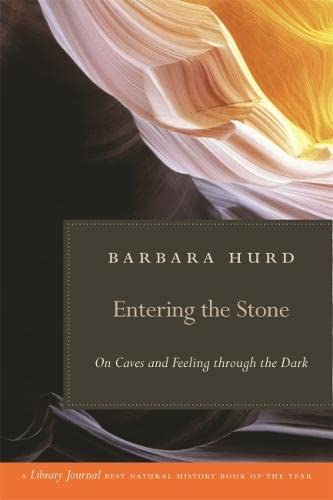 9780820331539: Entering the Stone: On Caves and Feeling through the Dark