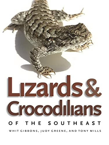 9780820331584: Lizards and Crocodilians of the Southeast (Wormsloe Foundation Nature Book) (A Wormsloe Foundation Nature Book) (Wormsloe Foundation Nature Book Ser.)