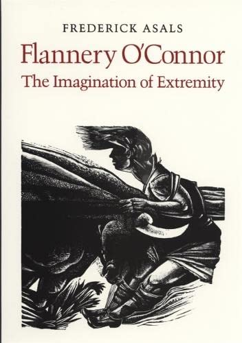 9780820331843: Flannery O'Connor: The Imagination of Extremity