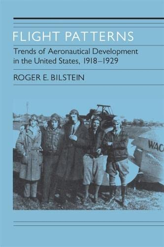 9780820332147: Flight Patterns: Trends of Aeronautical Development In the United States, 1918-1929
