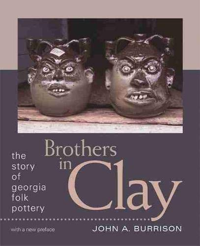 9780820332208: Brothers in Clay: The Story of Georgia Folk Pottery (Brown Thrasher Books)