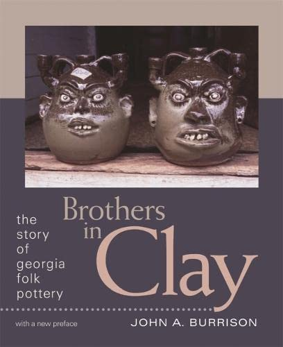 9780820332208: Brothers in Clay: The Story of Georgia Folk Pottery