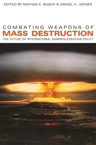 Combating Weapons of Mass Destruction: The Future