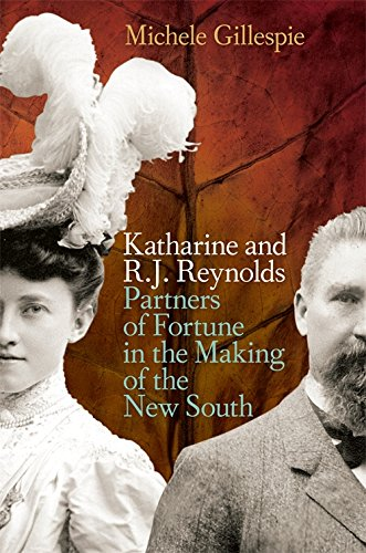 9780820332260: Katharine and R. J. Reynolds: Partners of Fortune in the Making of the New South