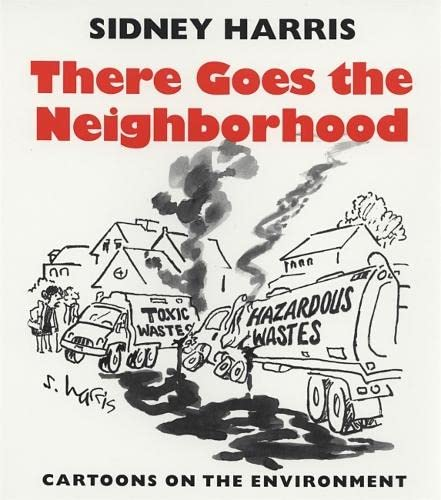 9780820332437: There Goes the Neighborhood: Cartoons on the Environment