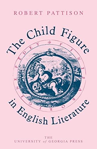9780820332475: The Child Figure in English Literature