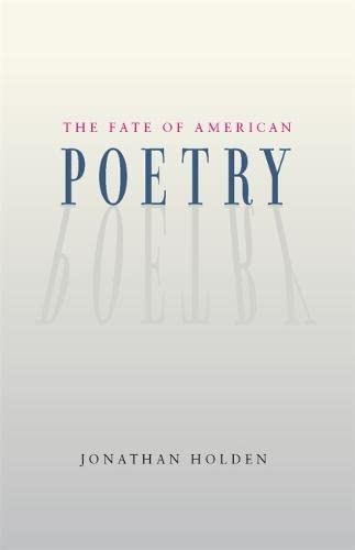 9780820333113: The Fate of American Poetry
