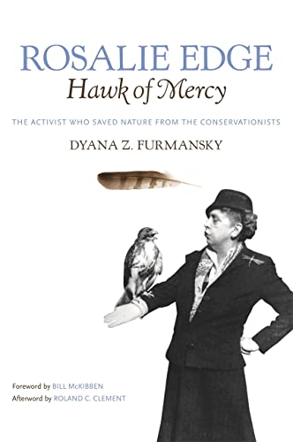 9780820333410: Rosalie Edge, Hawk of Mercy: The Activist Who Saved Nature from the Conservationists