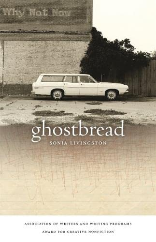 9780820333984: Ghostbread (Association of Writers and Writing Programs Award for Creative Nonfiction)