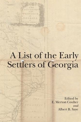 9780820334394: A List of the Early Settlers of Georgia