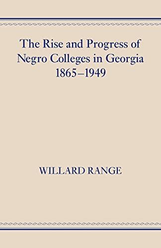 The Rise and Progress of Negro Colleges: Willard Range