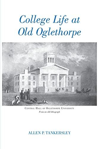 9780820334530: College Life at Old Oglethorpe