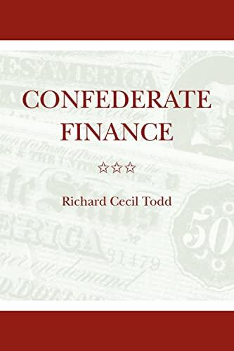 9780820334547: Confederate Finance