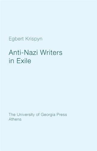 9780820334905: Anti-Nazi Writers in Exile