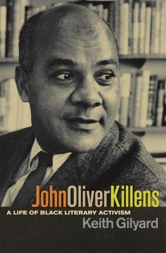 John Oliver Killens a Life of Black Literary Activism