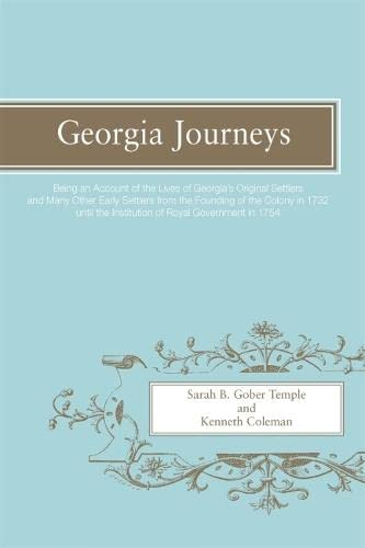 9780820335292: Georgia Journeys: Being an Account of the Lives of Georgia's Original Settlers and Many Other Early Settlers