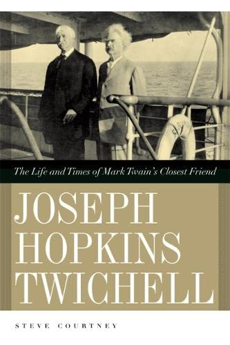 9780820336176: Joseph Hopkins Twichell: The Life and Times of Mark Twain's Closest Friend