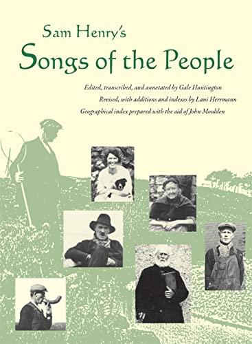"Sam Henry's ""Songs of the People"" -: Sam Henry"