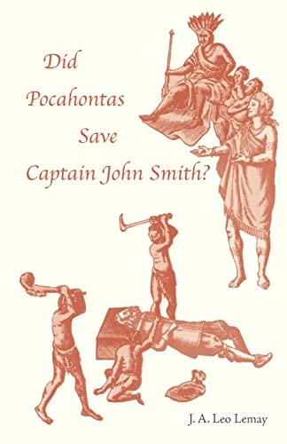 9780820336282: Did Pocahontas Save Captain John Smith?