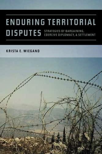 9780820337388: Enduring Territorial Disputes: Strategies of Bargaining, Coercive Diplomacy, and Settlement (Studies in Security and International Affairs Ser.)