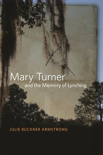 9780820337661: Mary Turner and the Memory of Lynching