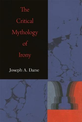 9780820338088: The Critical Mythology of Irony