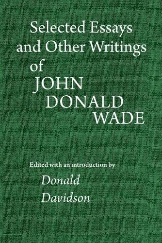 9780820338149: Selected Essays and Other Writings of John Donald Wade
