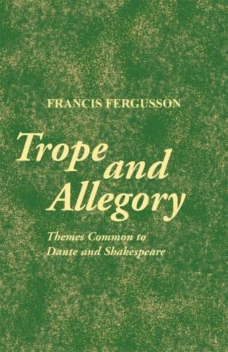 9780820338491: Trope and Allegory: Themes Common to Dante and Shakespeare