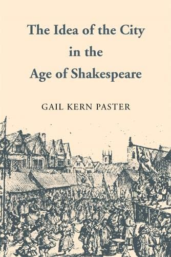 9780820338576: The Idea of the City in the Age of Shakespeare